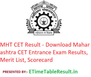 MHT CET Result 2019 - Download Maharashtra CET Entrance Exam Merit List, Scorecard