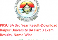 PRSU BA 3rd Year Result 2019 - Download Raipur University BA Part 3 Exam Results, Name Wise