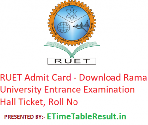 RUET Admit Card 2019 - Download Rama University Entrance Exam Hall Ticket, Roll No