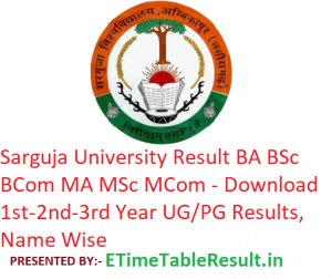 Sarguja University Result 2019 BA BSc BCom MA MSc MCom - Download UG/PG 1st-2nd-3rd Year Exam Results, Name Wise