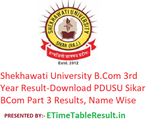 Shekhawati University B.Com 3rd Year Result 2019 - Download PDUSU Sikar BCom Part 3 Exam Results, Name Wise