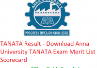 TANATA Result 2019 - Download Anna University TANATA Exam Merit List, Scorecard