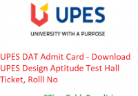UPES DAT Admit Card 2019 - Download UPES Design Aptitude Test Hall Ticket, Roll No