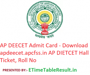 AP DEECET Admit Card 2019 - Download apdeecet.apcfss.in DIETCET Exam Hall Ticket, Roll No