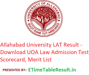 Allahabad University LAT Result 2019 - Download UOA Law Admission Test Scorecard, Merit List