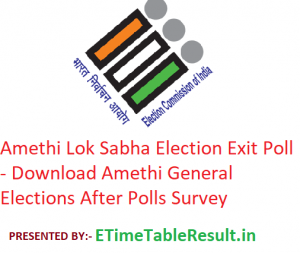 Amethi Lok Sabha Elections 2019 Exit Poll - Download Amethi General Election After Polls Survey