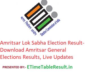 Amritsar Lok Sabha Election Result 2019 - Download Amritsar General Elections Results, Live Updates