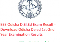 BSE Odisha D.El.Ed Result 2019 - Download Odisha Deled 1st-2nd Year Exam Results