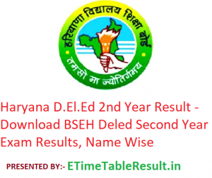 Haryana D.El.Ed 2nd Year Result 2019 - Download BSEH Deled Second Year Exam Results, Name Wise