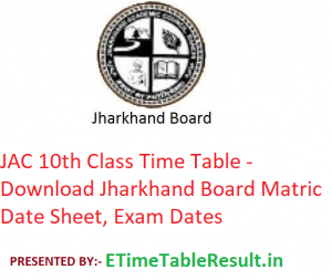 JAC 10th Class Time Table 2020 - Download Jharkhand Board Matric Date Sheet, Exam Dates