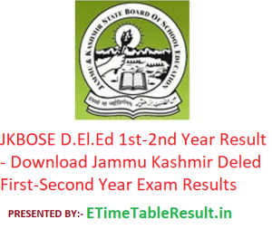 JKBOSE D.El.Ed 1st-2nd Year Result 2019 - Download Jammu & Kashmir Deled First-Second Year Results