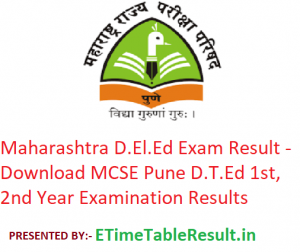 Maharashtra D.El.Ed Result 2019 - Download MCSE Pune D.T.Ed 1st-2nd Year Exam Results