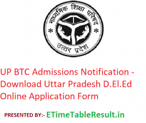 UP BTC 2019-2020 Admission Notification - Download UP D.El.Ed Online Application Form
