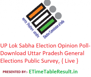 UP Lok Sabha Election 2019 Opinion Polls - Download Uttar Pradesh General Elections Public Survey