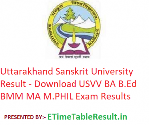 Uttarakhand Sanskrit University Result 2019 - Download USVV BA B.Ed BMM MA M.PHIL/PH.D Exam Results