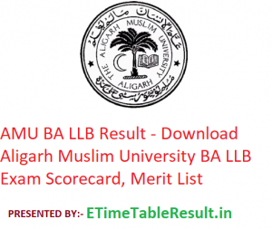 AMU BA LLB Result 2019 - Download Aligarh Muslim University BA LLB Entrance Exam Scorecard, Merit List