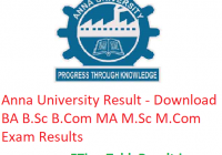 Anna University Result 2019 - Download BA B.Sc B.Com MA M.Sc M.Com Exam Results