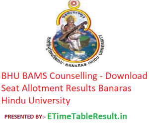 BHU BAMS 2019 Counselling - Download Seat Allotment Results Banaras Hindu University