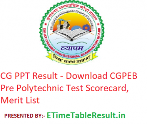 CG PPT Result 2019 - Download CGPEB Pre Polytechnic Test Scorecard, Merit List