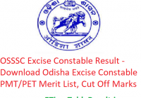 OSSSC Excise Constable Result 2019 - Download Odisha Excise Constable PMT/PET Merit List/ Cut Off Marks