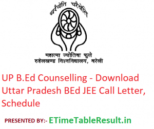 UP B.Ed Counselling 2019 - Download Uttar Pradesh BEd JEE Counselling Call Letter, Schedule