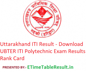 Uttarakhand ITI Result 2019 - Download UBTER Polytechnic ITI Exam Results, Rank Card