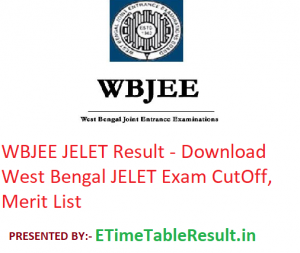 WBJEE JELET Result 2019 - Download West Bengal JELET Exam CutOff, Merit List