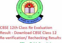 CBSE 12th Class Re Evaluation Result 2019 - Download CBSE Board Class 12 Re-verification/ Rechecking Results