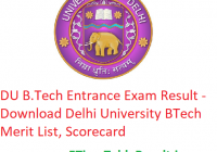 "DU B.Tech Entrance Exam Result 2019 ""Download"" Delhi University Merit List & Scorecard"