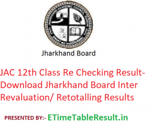 JAC 12th Class Re Checking Result 2019 - Download Jharkhand Board Intermediate Revaluation/ Retotalling Result