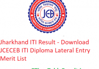 Jharkhand ITI Result 2019 - Download JCECEB ITI Diploma Lateral Entry Merit List