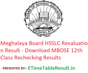 Meghalaya Board HSSLC Revaluation Result 2019 - Download MBOSE 12th Class Rechecking Results