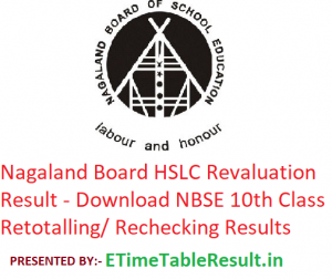 Nagaland Board HSLC Revaluation Result 2019 - Download NBSE 10th Class Retotalling/ Rechecking Results