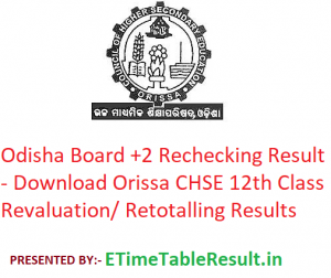 Odisha Board +2 Rechecking Result 2019 - Download Orissa CHSE 12th Class Revaluation/ Retotalling Results