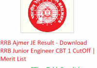 RRB Ajmer JE Result 2019 - Download RRB Junior Engineer CBT 1 CutOff | Merit List