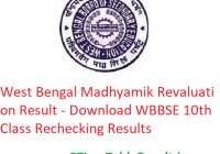 West Bengal Madhyamik Revaluation Result 2019 - Download WBBSE 10th Class Rechecking Results