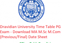 Dravidian University Time Table 2020 PG Exam - Download MA M.Sc M.Com (Previous/Final) Date Sheet