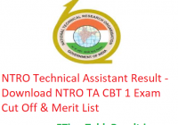 NTRO Technical Assistant Result 2019 - Download NTRO TA CBT 1 Exam Cut Off & Merit List