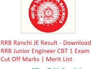 RRB Ranchi JE Result 2019 - Download RRB Junior Engineer CBT 1 Exam Cut Off Marks | Merit List