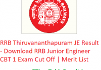 RRB Thiruvananthapuram JE Result 2019 - Download RRB Junior Engineer CBT 1 Exam CutOff Marks | Merit List