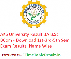 AKS University Result 2019 BA B.Sc B.Com - Download 1st-3rd-5th Semester Exam Results, Name Wise