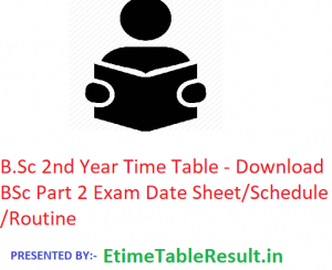 B.Sc 2nd Year Time Table 2020 - Download BSc Part 2 Exam Date Sheet/Schedule/Routine