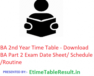 BA 2nd Year Time Table 2020 - Download BA Part 2 Exam Date Sheet/Schedule/Routine