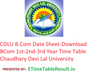 CDLU B.Com Date Sheet 2020 - Download BCom 1st-2nd-3rd Year Time Table Chaudhary Devi Lal University