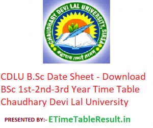 CDLU B.Sc Date Sheet 2020 - Download BSc 1st-2nd-3rd Year Time Table Chaudhary Devi Lal University