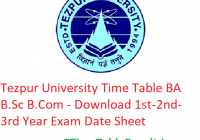 Tezpur University Time Table 2020 BA B.Sc B.Com - Download 1st-2nd-3rd Year Exam Date Sheet