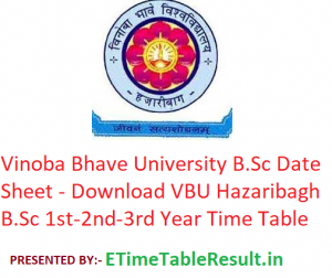 Vinoba Bhave University B.Sc Date Sheet 2020 - Download VBU Hazaribagh B.Sc 1st-2nd-3rd Year Exam Time Table
