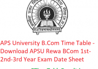 APS University B.Com Time Table 2020 - Download APSU Rewa BCom 1st-2nd-3rd Year Exam Date Sheet