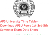 APS University Time Table 2019-20 - Download APSU Rewa 1st-3rd-5th Semester Exam Date Sheet