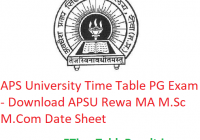 APS University Time Table 2020 PG Exam - Download APSU Rewa MA M.Sc M.Com Date Sheet